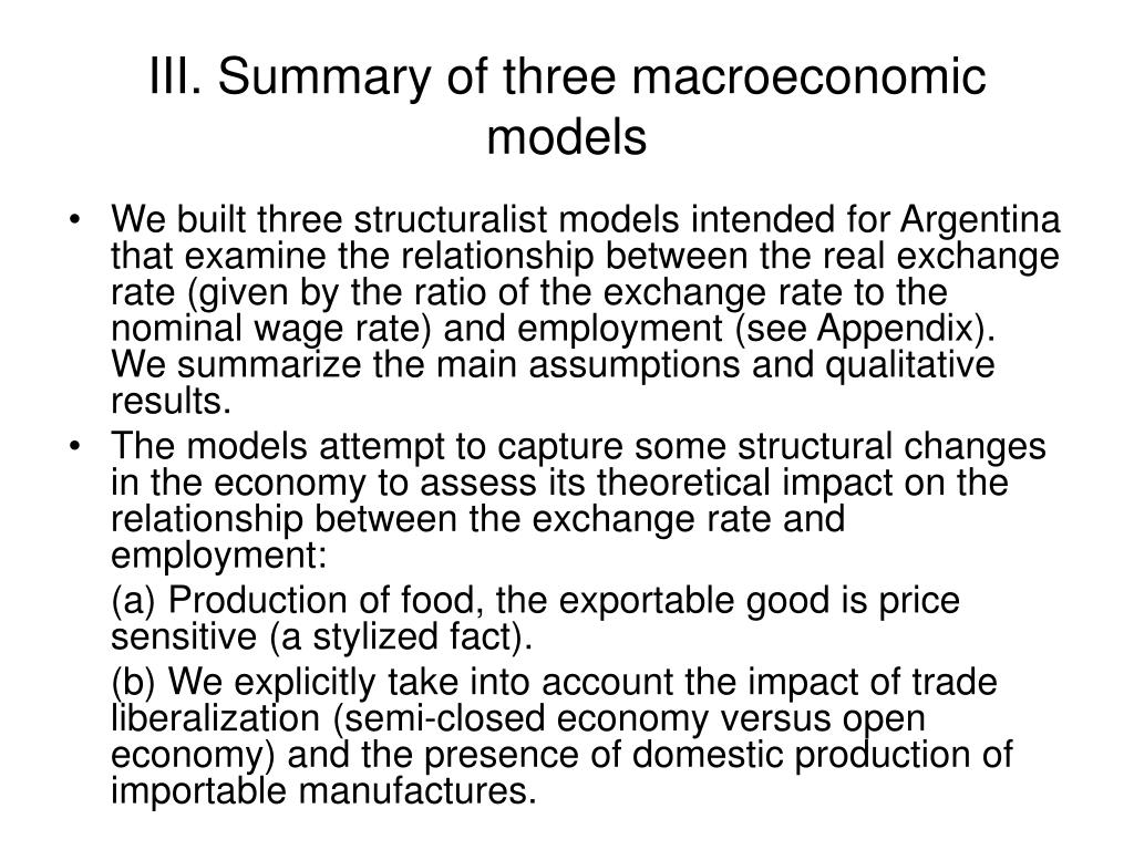 III. Summary of three macroeconomic models