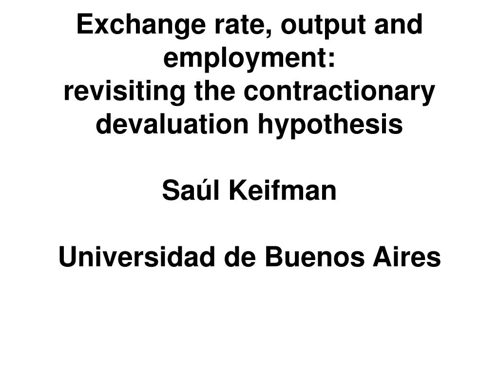 Exchange rate, output and employment: