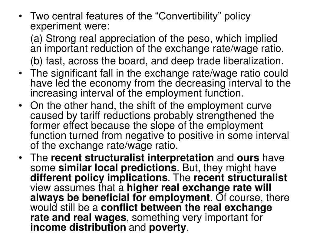 """Two central features of the """"Convertibility"""" policy experiment were:"""