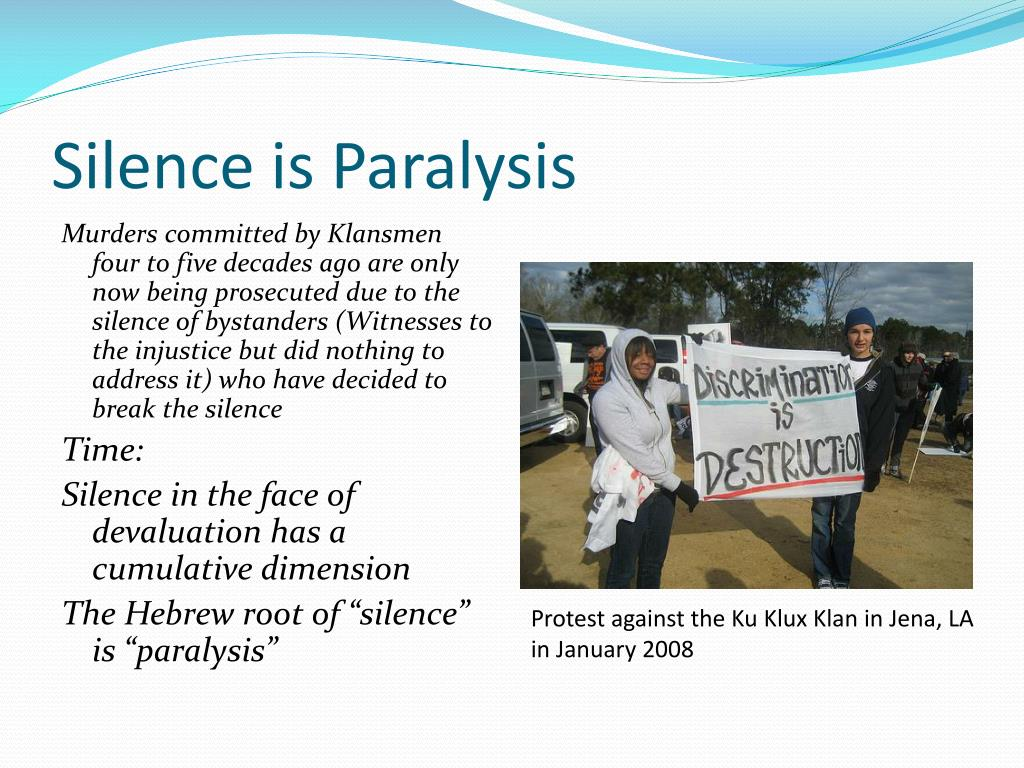 Silence is Paralysis
