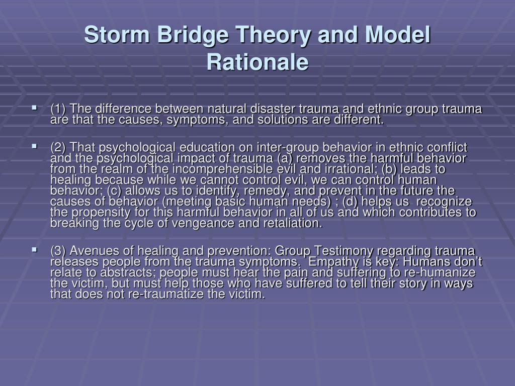 Storm Bridge Theory and Model Rationale