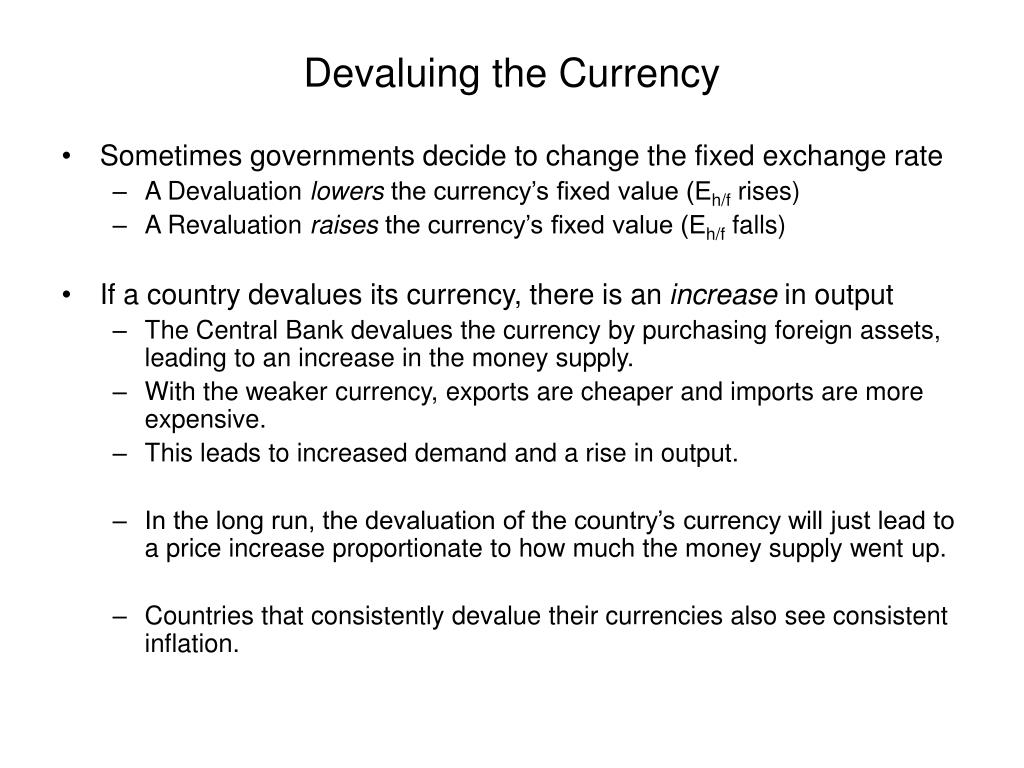 Devaluing the Currency
