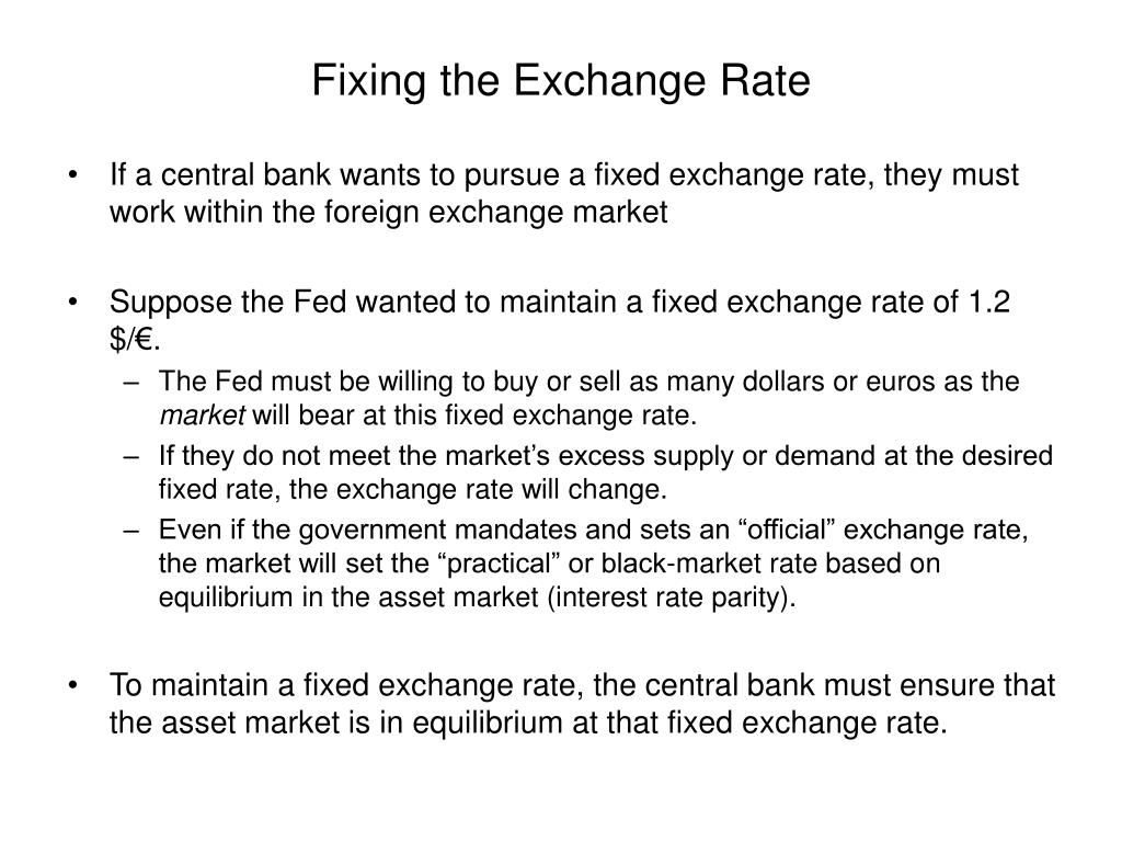 Fixing the Exchange Rate