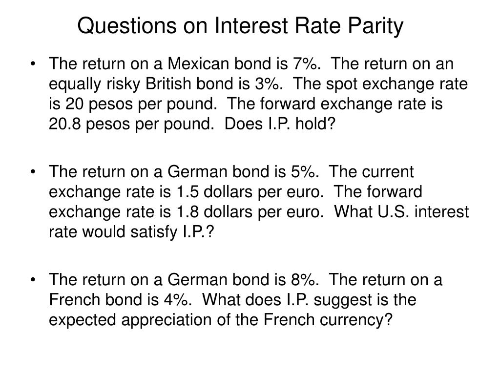 Questions on Interest Rate Parity