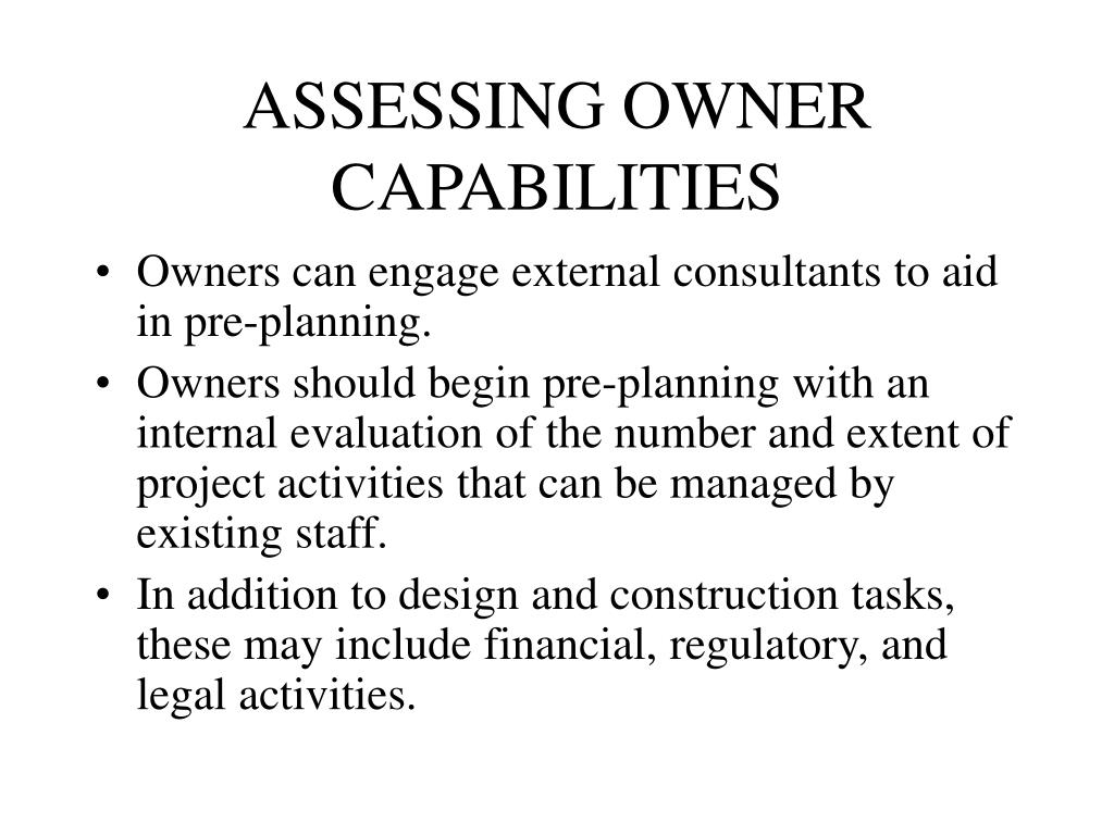 ASSESSING OWNER CAPABILITIES