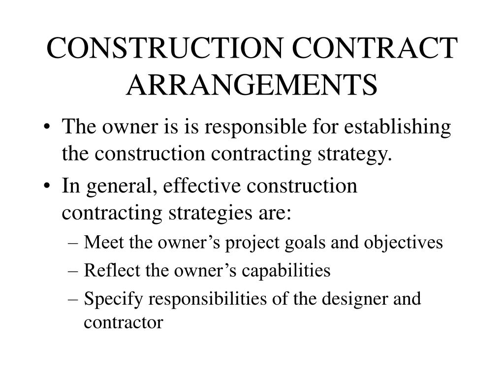 CONSTRUCTION CONTRACT ARRANGEMENTS