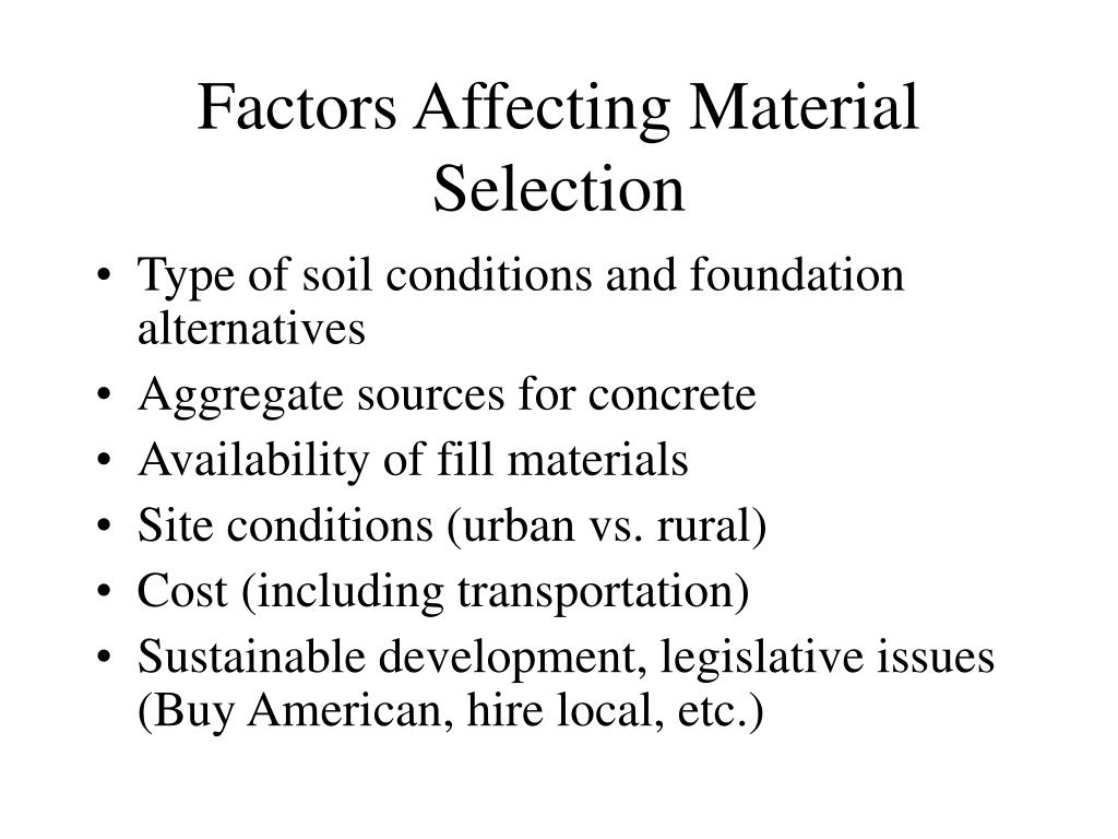 Factors Affecting Material Selection