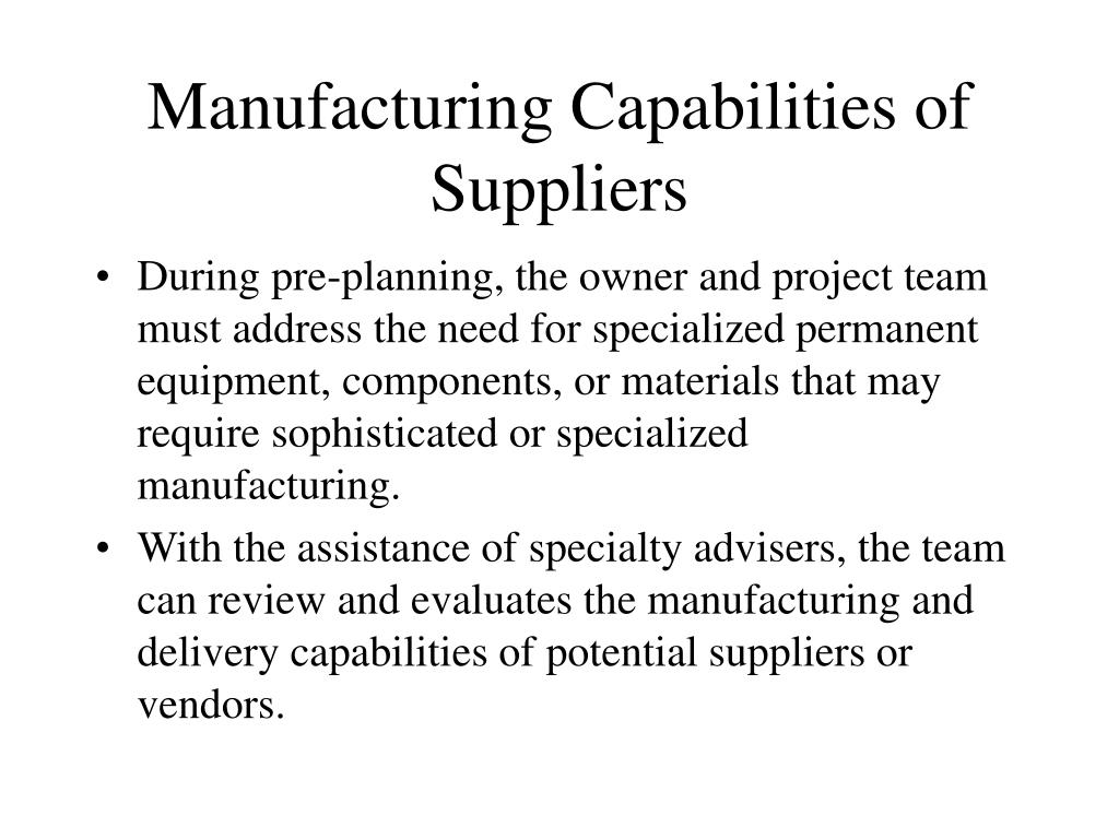 Manufacturing Capabilities of Suppliers