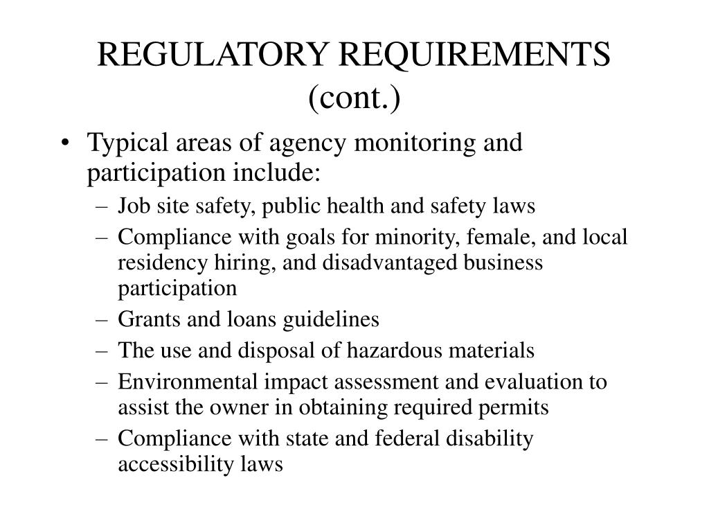 REGULATORY REQUIREMENTS (cont.)