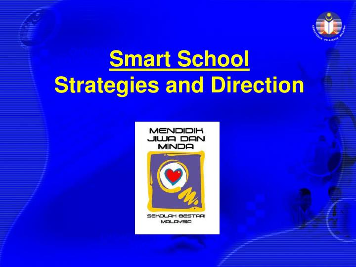 Smart school strategies and direction