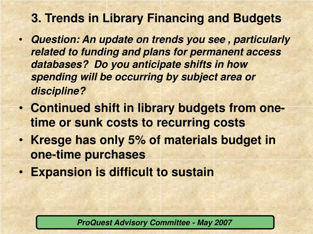 3. Trends in Library Financing and Budgets