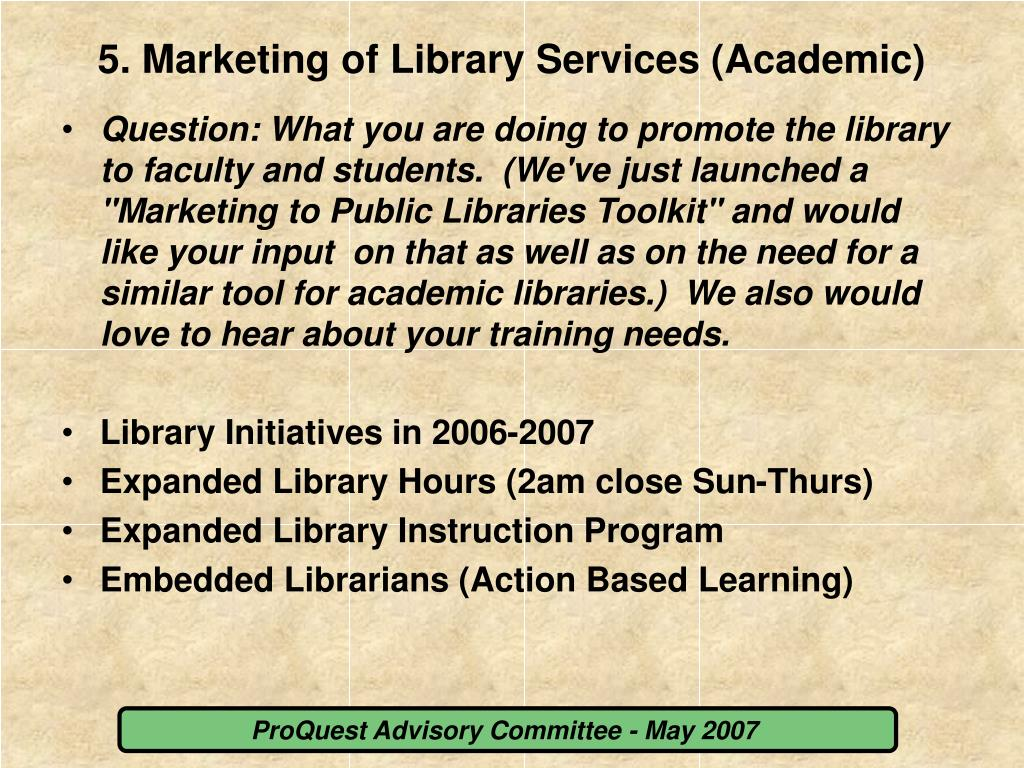 5. Marketing of Library Services (Academic)