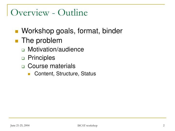 Overview - Outline