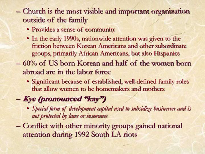 Church is the most visible and important organization outside of the family