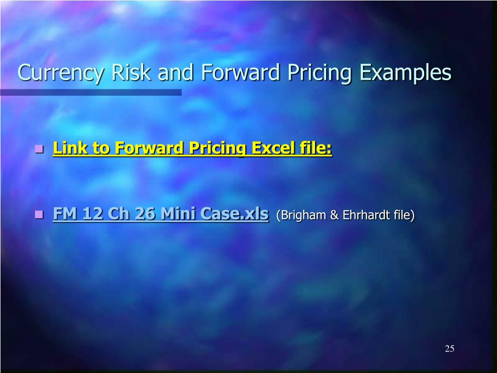 Currency Risk and Forward Pricing Examples