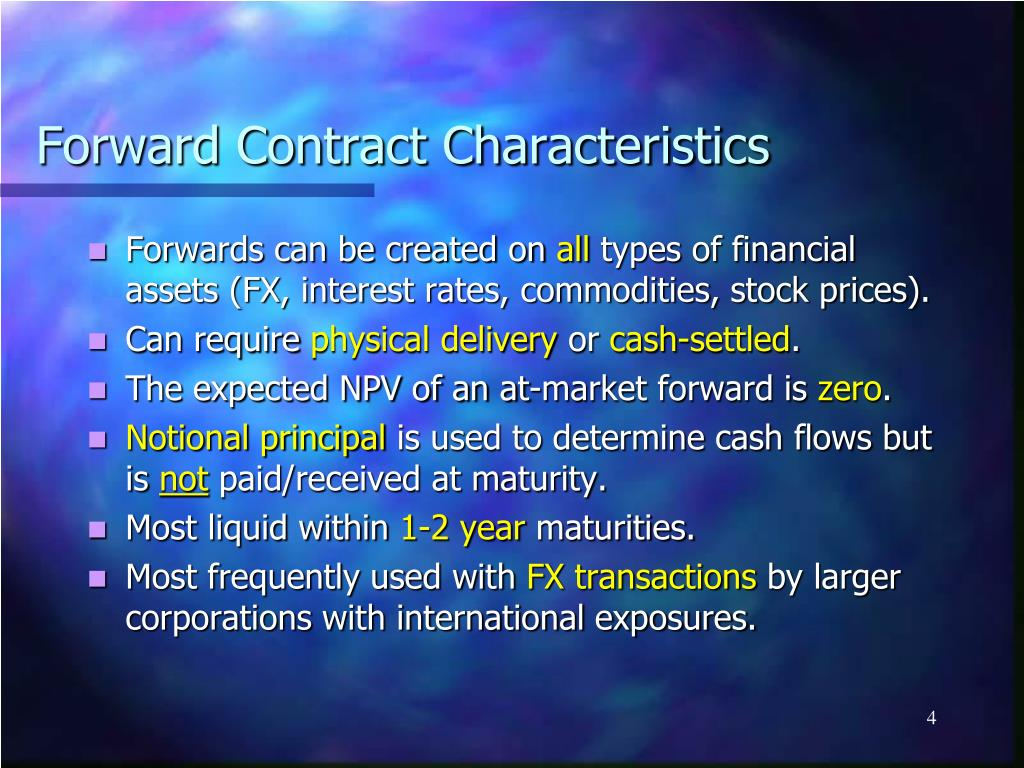 Forward Contract Characteristics