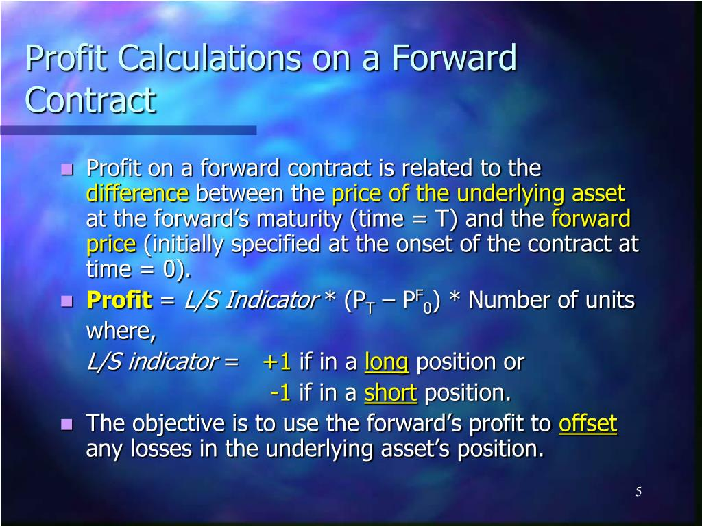 Profit Calculations on a Forward Contract