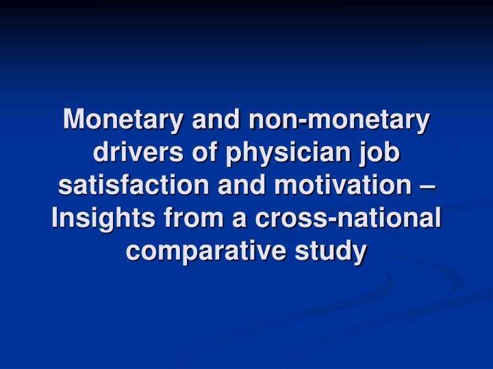 Monetary and non-monetary drivers of physician job satisfaction and motivation – Insights from a cross-national comparative study