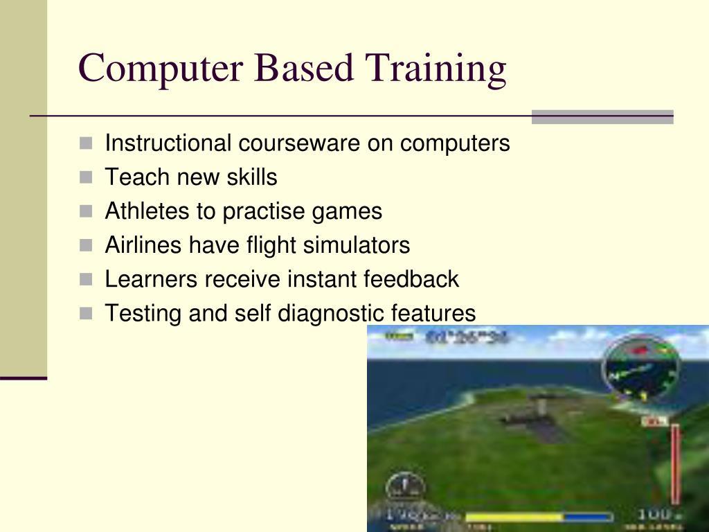 Computer Based Training