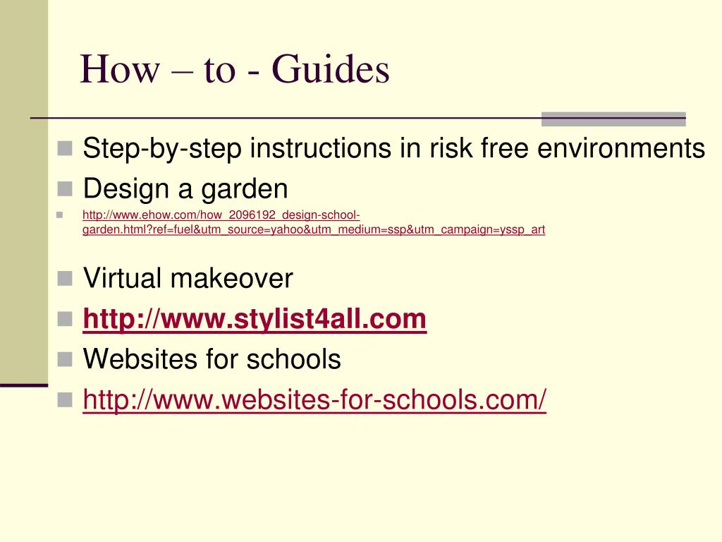 How – to - Guides