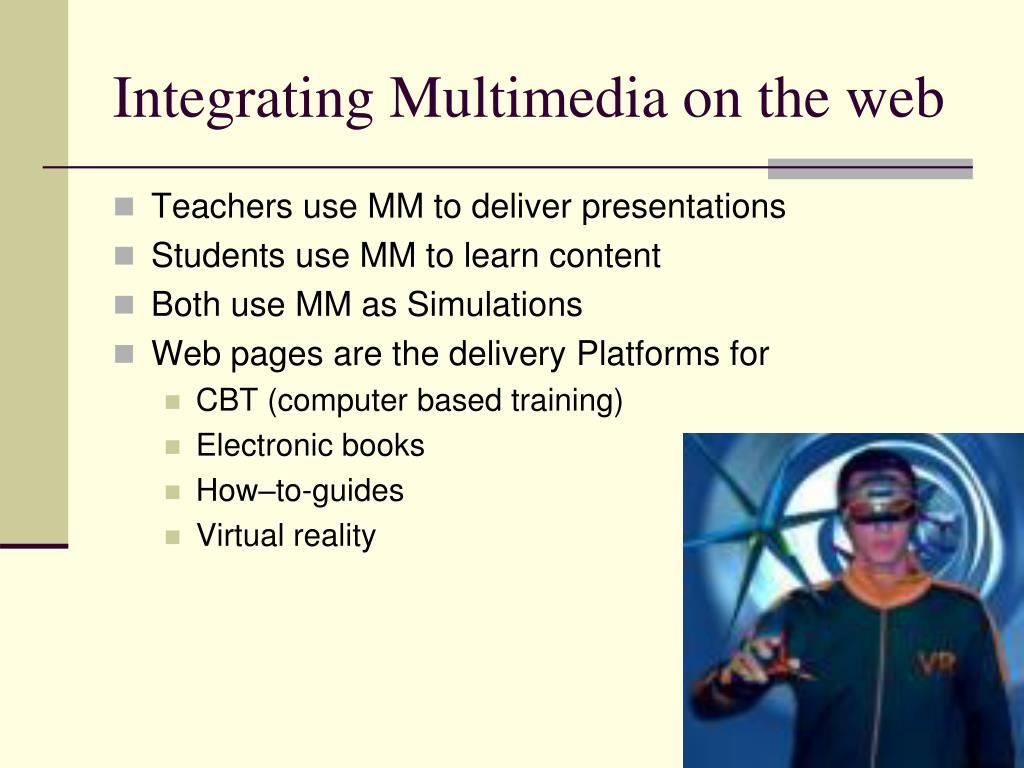 Integrating Multimedia on the web