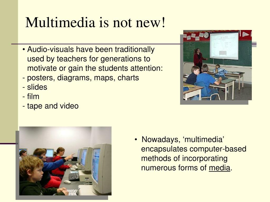 Multimedia is not new!