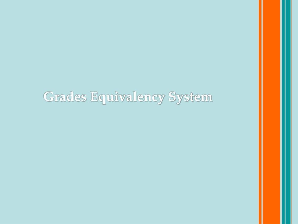 Grades Equivalency System