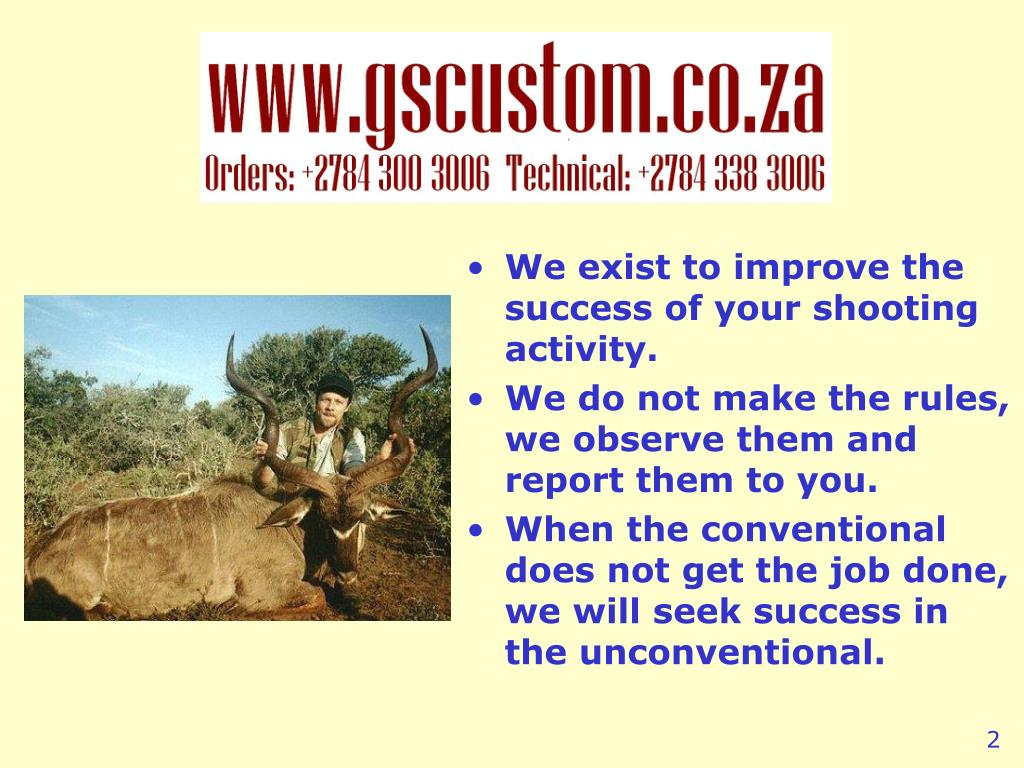 We exist to improve the success of your shooting activity.
