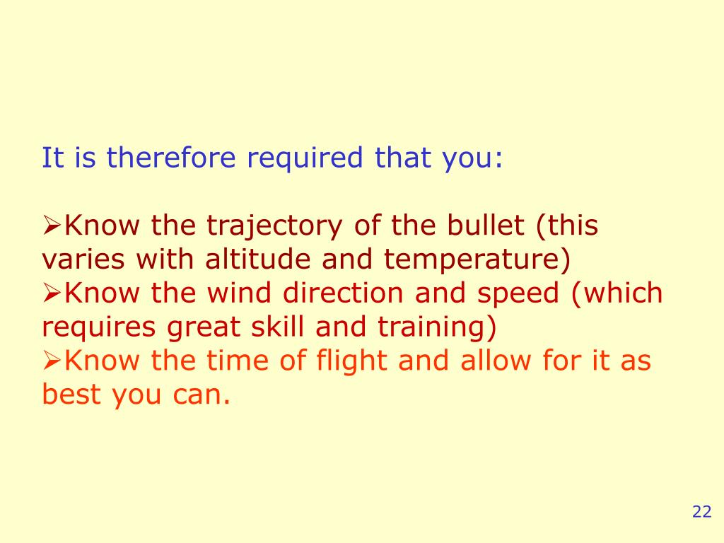 It is therefore required that you:
