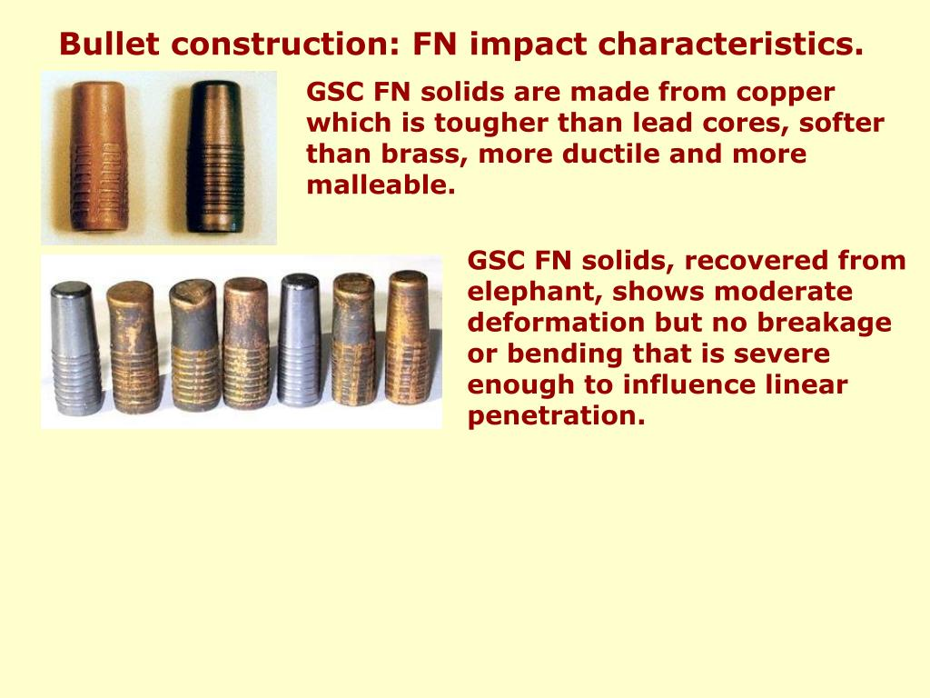 Bullet construction: FN impact characteristics.