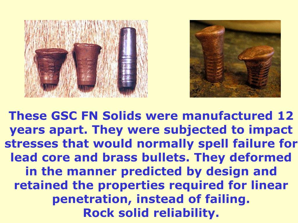 These GSC FN Solids were manufactured 12
