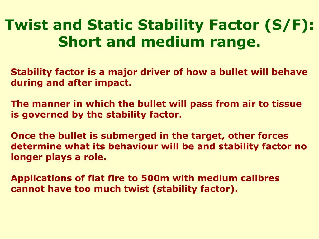 Twist and Static Stability Factor (S/F): Short and medium range.