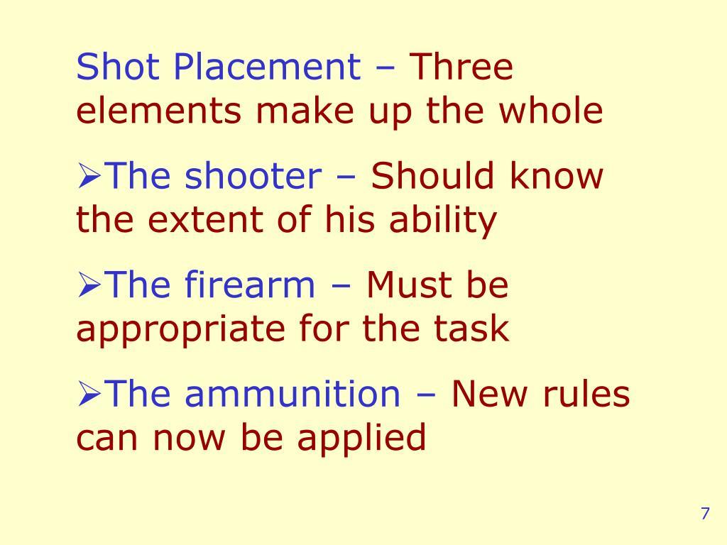 Shot Placement –