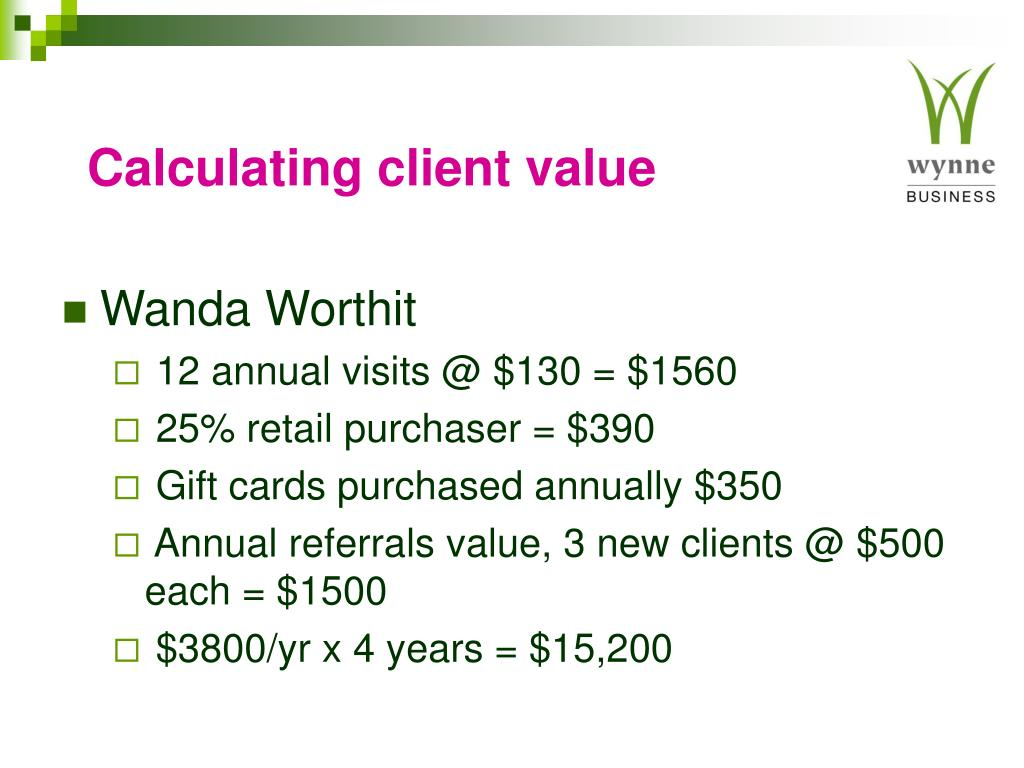 Calculating client value