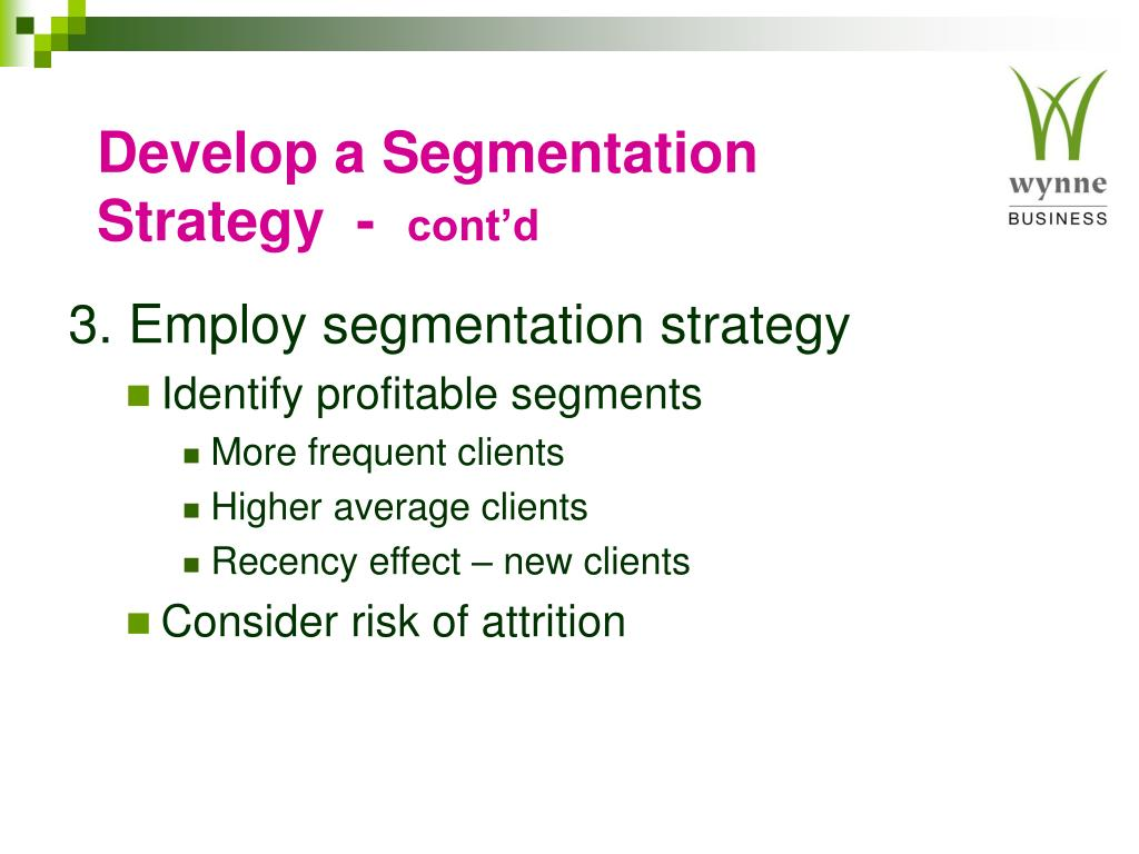 Develop a Segmentation Strategy  -