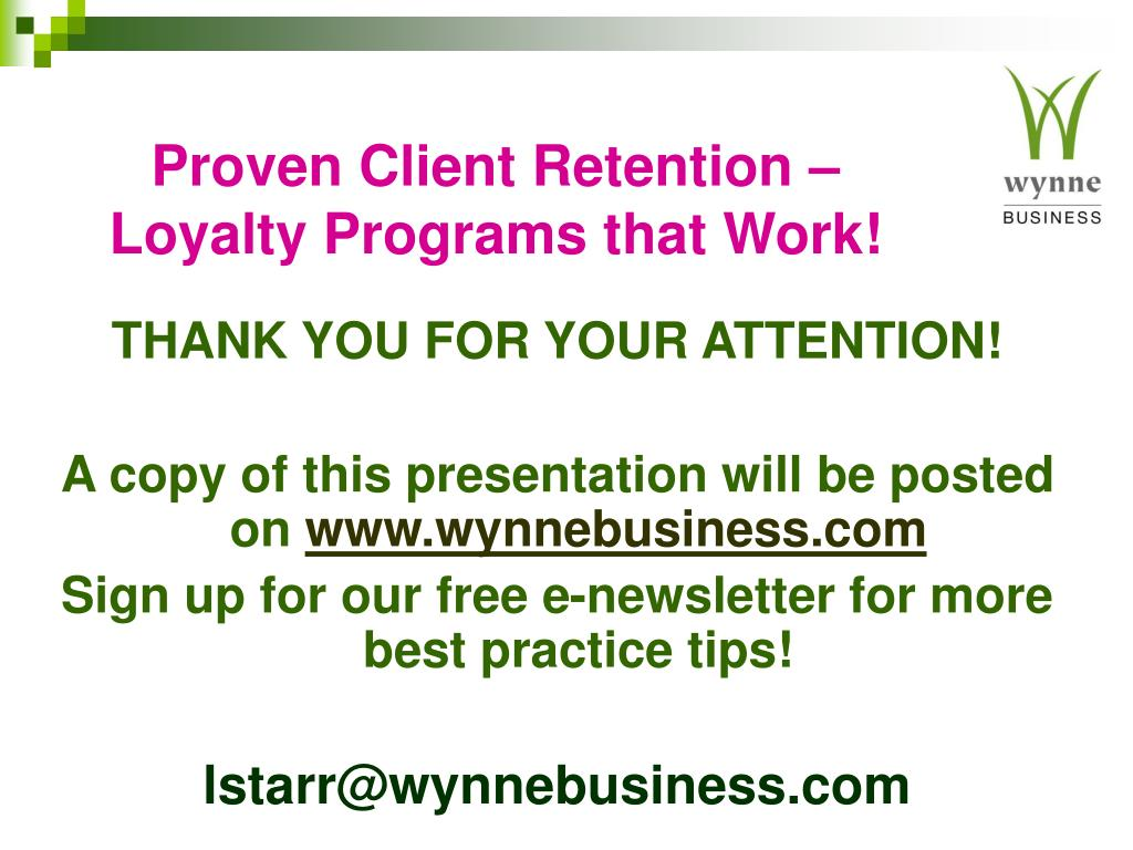 Proven Client Retention – Loyalty Programs that Work!