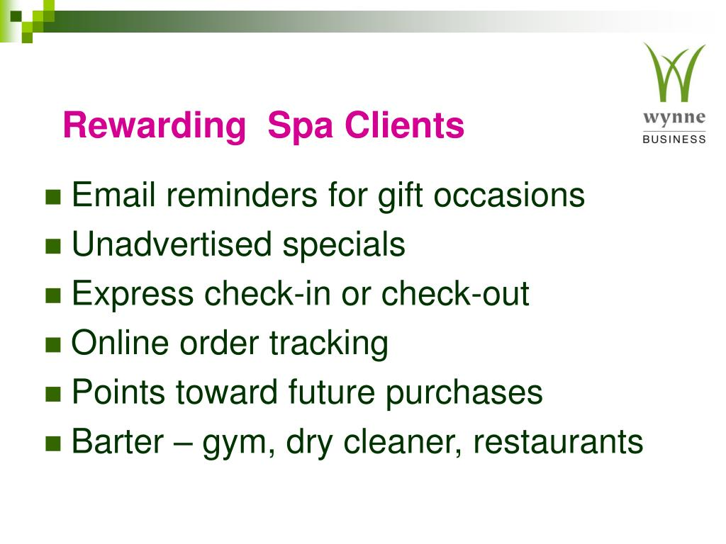 Rewarding  Spa Clients