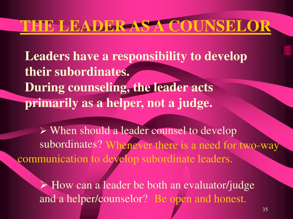 THE LEADER AS A COUNSELOR