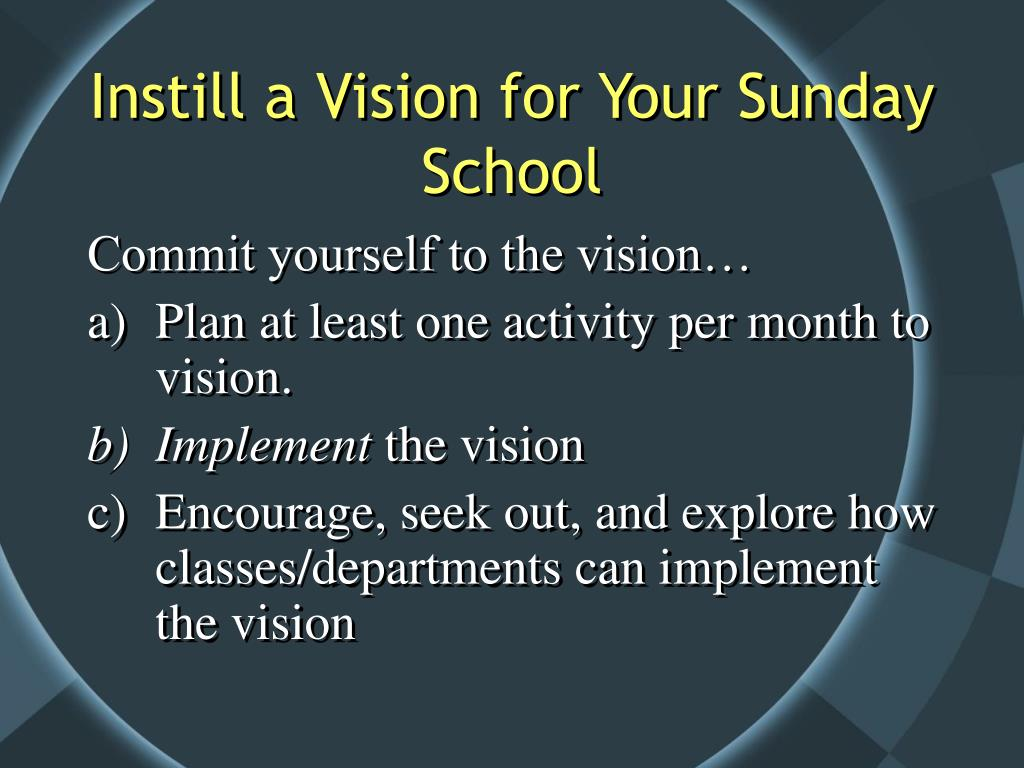 Instill a Vision for Your Sunday School