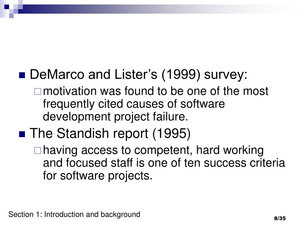 DeMarco and Lister's (1999) survey: