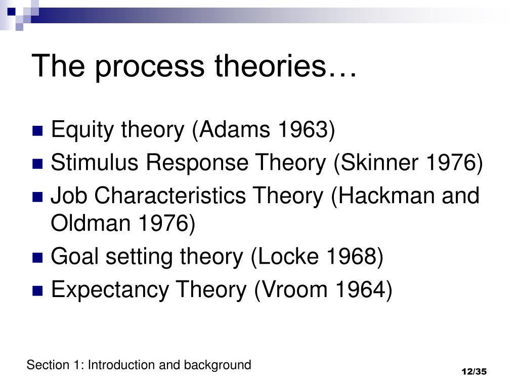 The process theories…