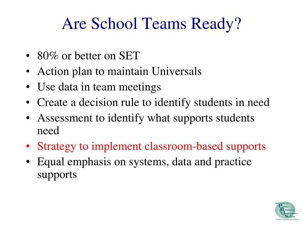 Are School Teams Ready?