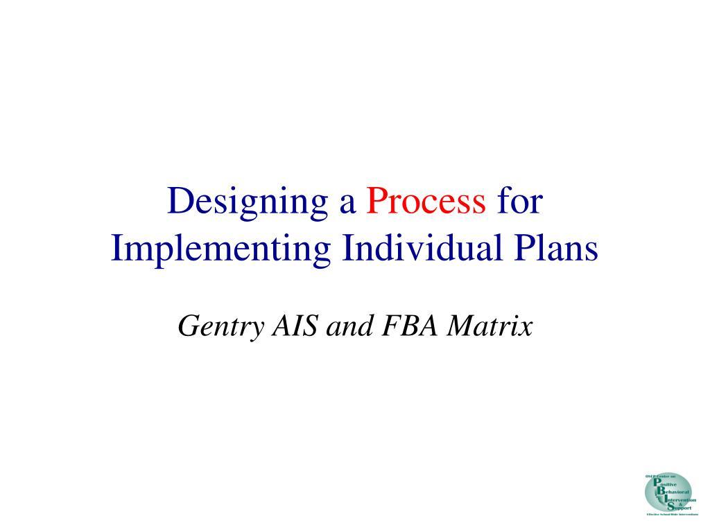 Designing a