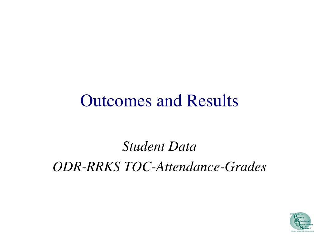 Outcomes and Results