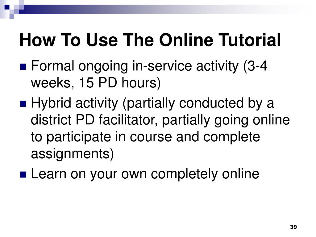 How To Use The Online Tutorial