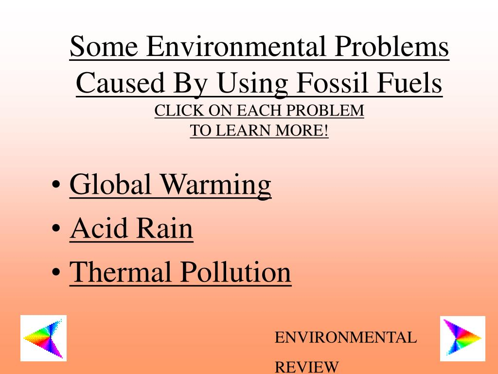 Some Environmental Problems Caused By Using Fossil Fuels