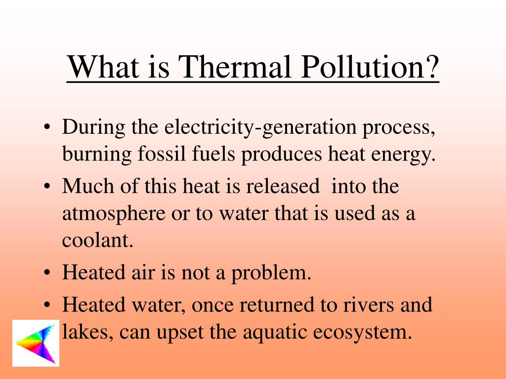 What is Thermal Pollution?