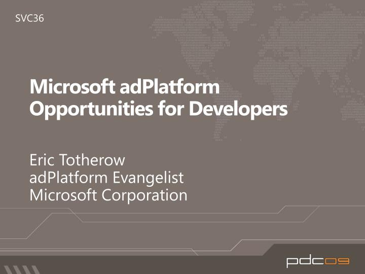 Microsoft adplatform opportunities for developers