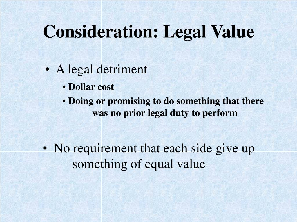 Consideration: Legal Value
