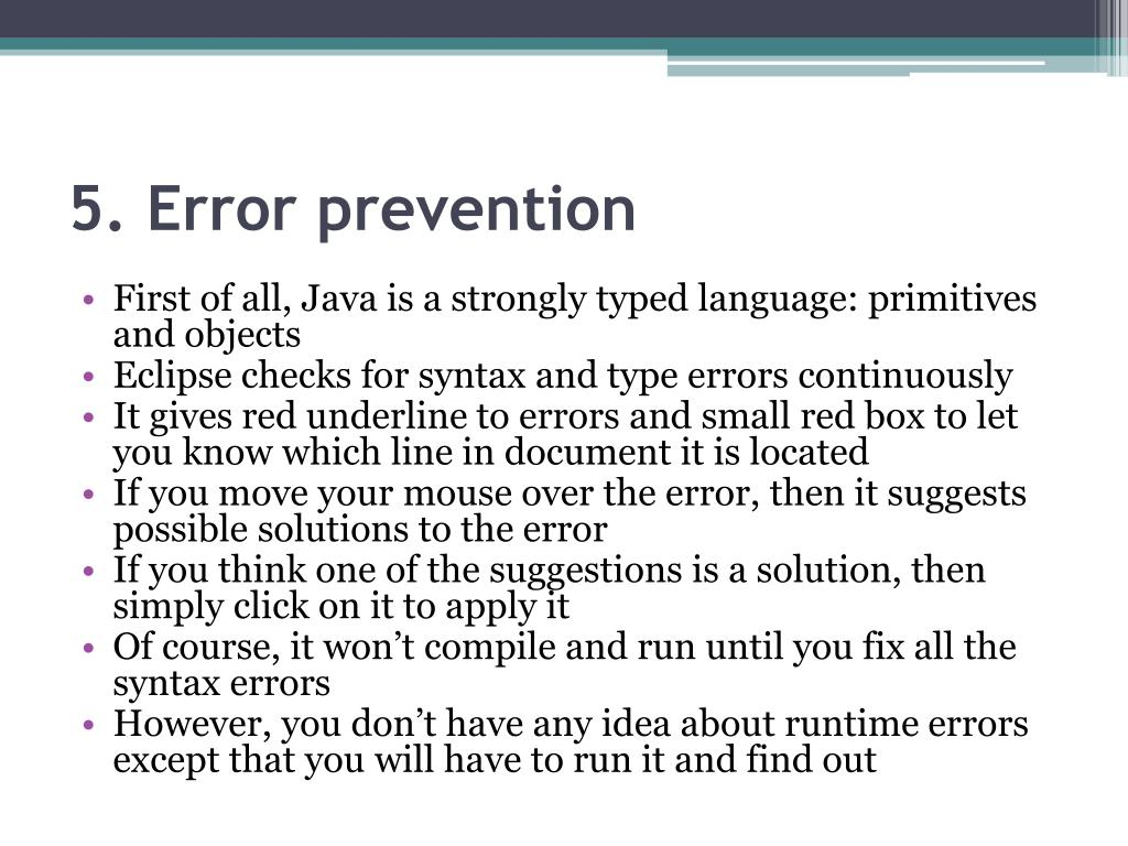 5. Error prevention